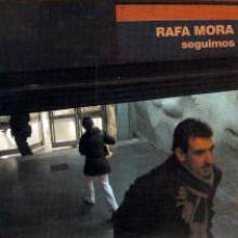 Portada de Seguimos del cantautor Rafa Mora
