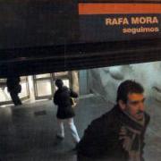 Portada de Seguimos del cantautor Rafa Mora