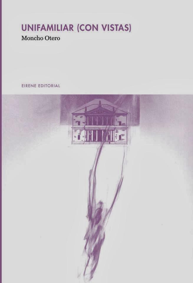 El libro de poemas de Moncho Otero Unifamiliar con vistas